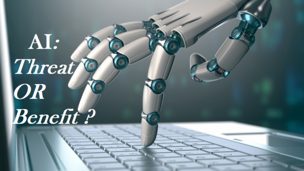 Finding out if artificial intelligence a threat or a benefit