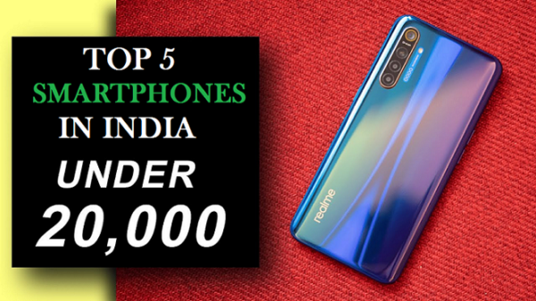 Top 5 mobile phones that costs less than 20K