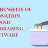 Benefits of The Donation & Fundraising Software